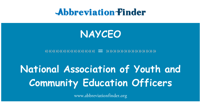 NAYCEO: National Association of Youth and Community Education Officers