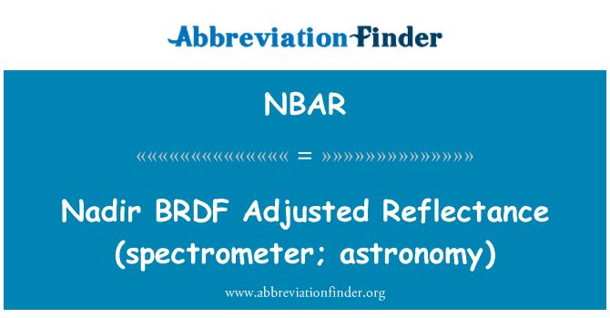 NBAR: Nadir BRDF korrigeeritud peegeldusvõime (Spektromeeter; astronoomia)