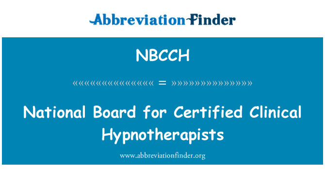 NBCCH: National Board for Certified Clinical Hypnotherapists
