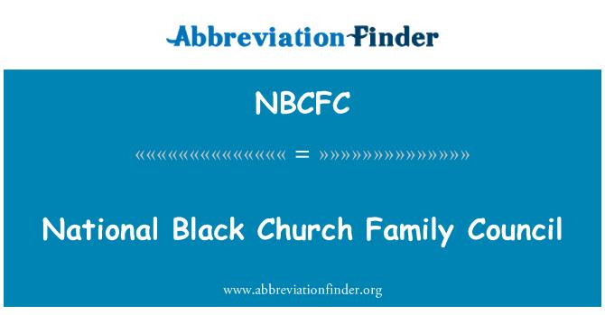 NBCFC: National Black Church Family Council