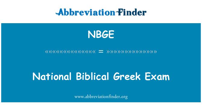 NBGE: National Biblical Greek Exam