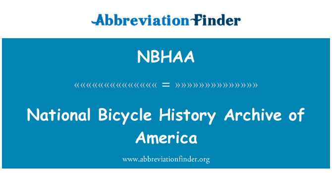 NBHAA: National Bicycle History Archive of America