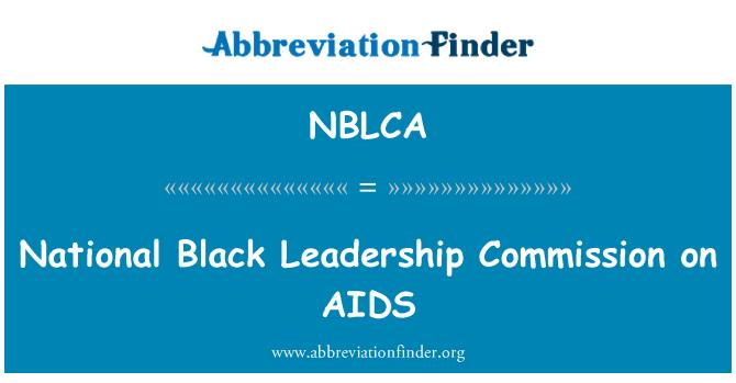 NBLCA: National Black Leadership Commission on AIDS