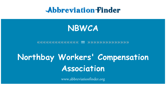 NBWCA: Northbay Workers' Compensation Association