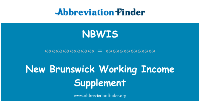 NBWIS: New Brunswick Working Income Supplement