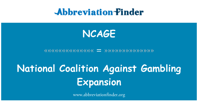 NCAGE: National Coalition Against Gambling Expansion