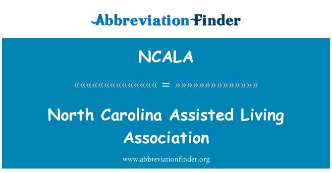 NCALA: North Carolina Assisted Living Association