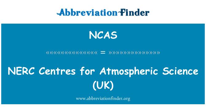 NCAS: NERC centros de ciencias atmosféricas (UK)