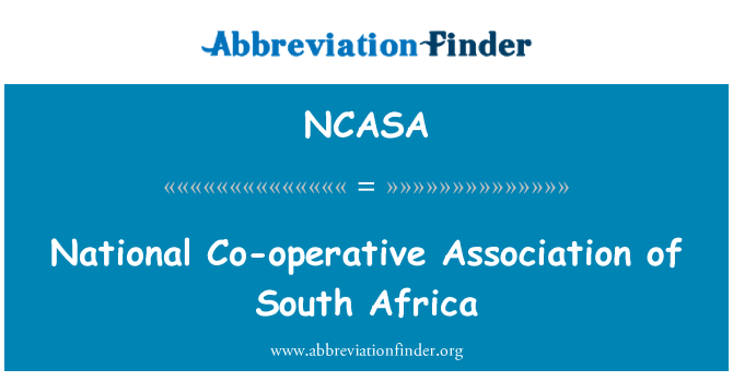 NCASA: National Co-operative Association of South Africa