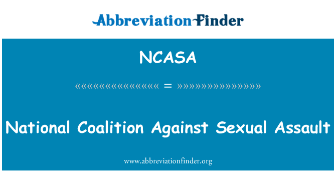 NCASA: National Coalition Against Sexual Assault