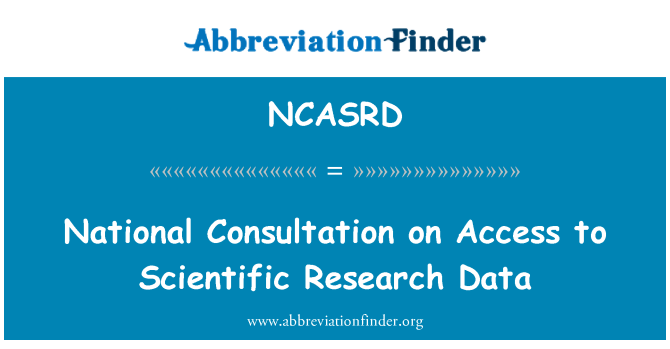 NCASRD: National Consultation on Access to Scientific Research Data