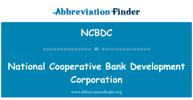 NCBDC: National Cooperative Bank Development Corporation