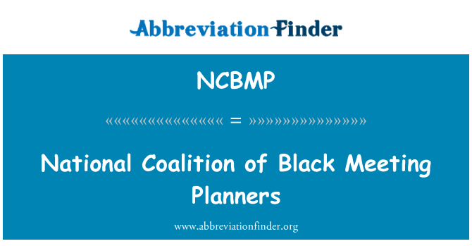 NCBMP: National Coalition of Black Meeting Planners