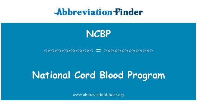 NCBP: โปรแกรมแห่งชาติสายเลือด