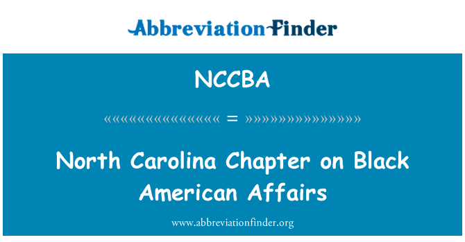 NCCBA: North Carolina Chapter on Black American Affairs