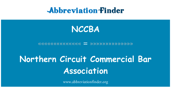 NCCBA: Northern Circuit Commercial Bar Association