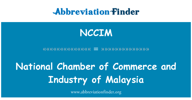 NCCIM: National Chamber of Commerce and Industry of Malaysia