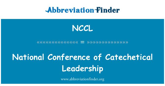NCCL: Persidangan Kebangsaan kepimpinan Catechetical