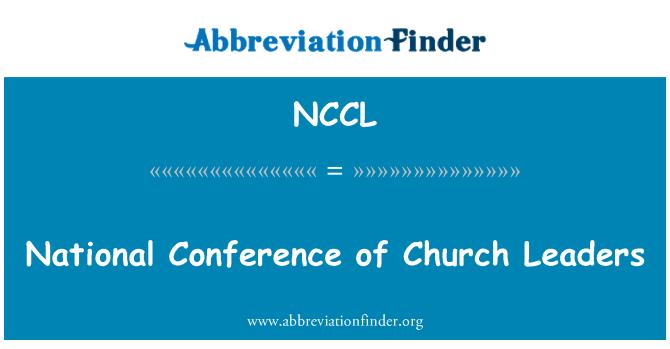 NCCL: Riiklik konverents kiriku juhid