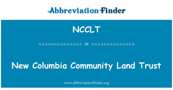 NCCLT: New Columbia Community Land Trust