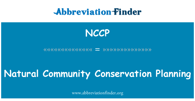 NCCP: Natural Community Conservation Planning