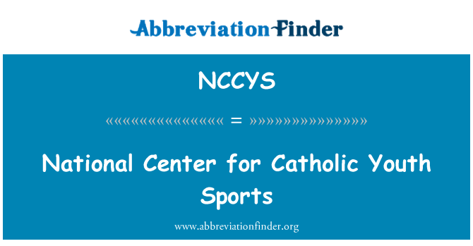 NCCYS: National Center for Catholic Youth Sports