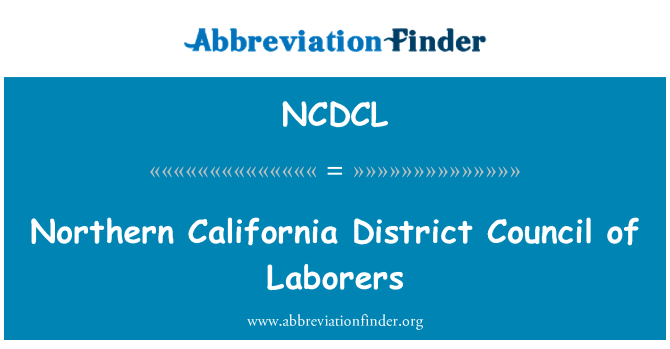 NCDCL: Northern California District Council of Laborers