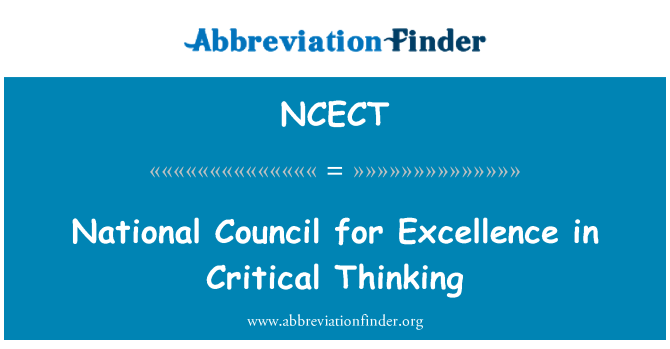 NCECT: National Council for Excellence in Critical Thinking