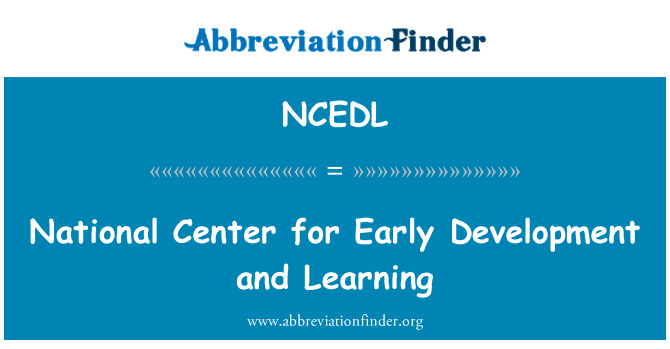 NCEDL: National Center for Early Development and Learning