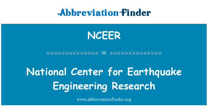 NCEER: National Center for Earthquake Engineering Research