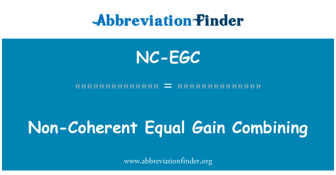 NC-EGC: Non-Coherent Equal Gain Combining