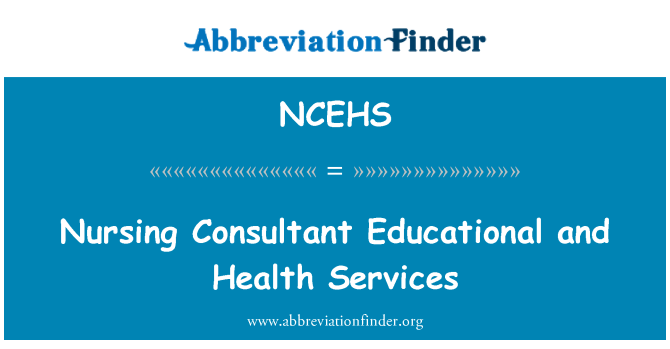 NCEHS: Nursing Consultant Educational and Health Services
