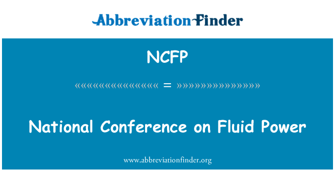 NCFP: National Conference on Fluid Power