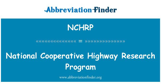 NCHRP: Program penyelidikan Lebuhraya koperasi negara