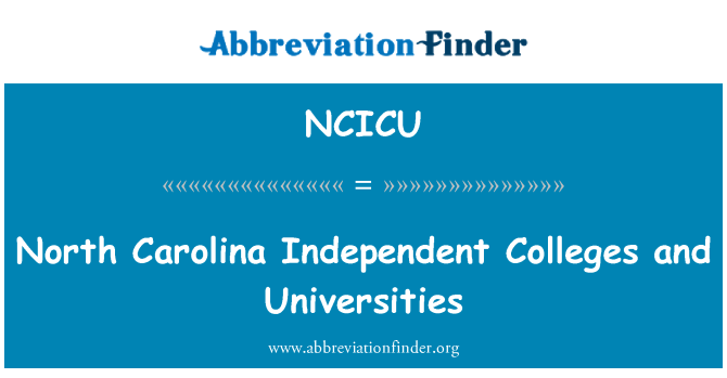 NCICU: North Carolina Independent Colleges and Universities