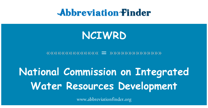 NCIWRD: National Commission on Integrated Water Resources Development