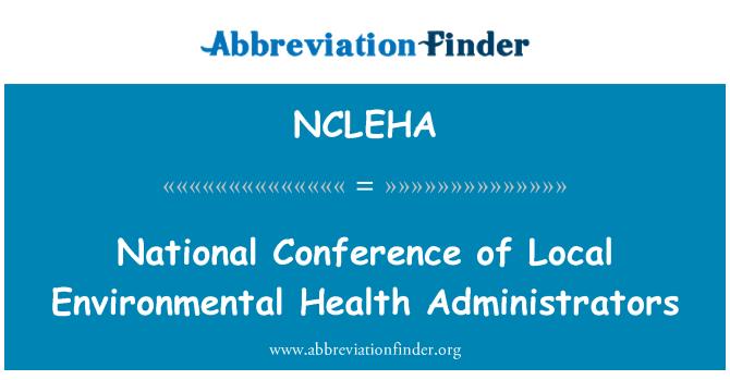 NCLEHA: 全国会议的当地环境卫生管理员