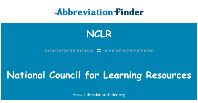 NCLR: National Council for Learning Resources