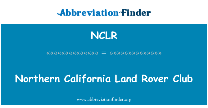 NCLR: Northern California Land Rover Club