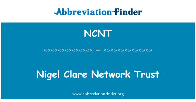 NCNT: Nigel Clare ağ güven