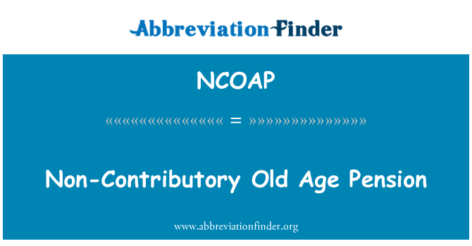 NCOAP: Non-Contributory Old Age Pension