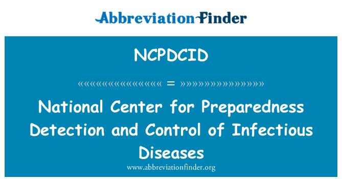 NCPDCID: Nacionalni Center za pripravljenost na odkrivanje in obvladovanje nalezljivih bolezni