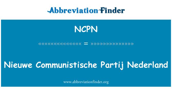 NCPN: Nieuwe Communistische Partij Nederland