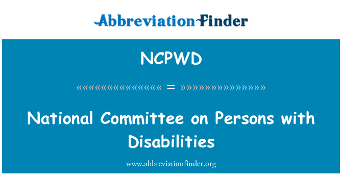 NCPWD: National Committee on Persons with Disabilities