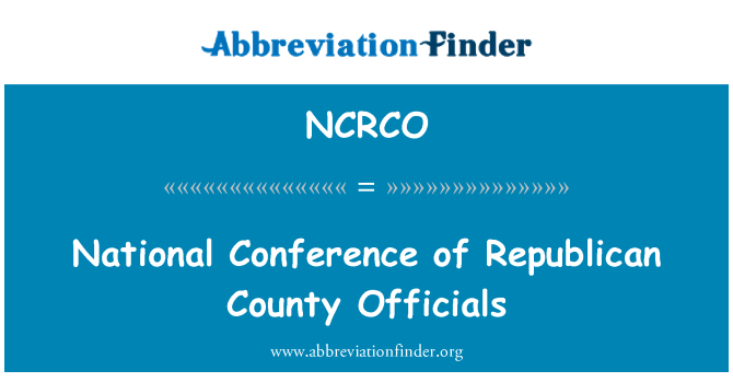 NCRCO: National Conference of Republican County Officials