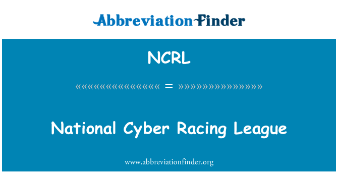 NCRL: National Cyber Racing League