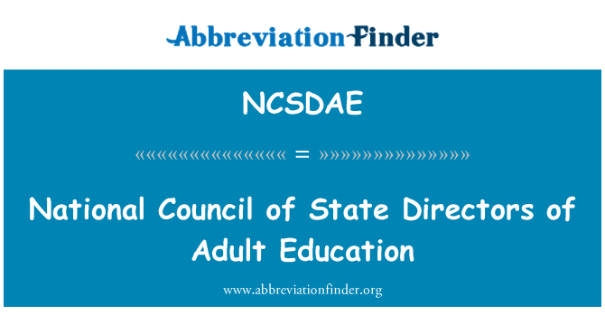 NCSDAE: National Council of State Directors of Adult Education