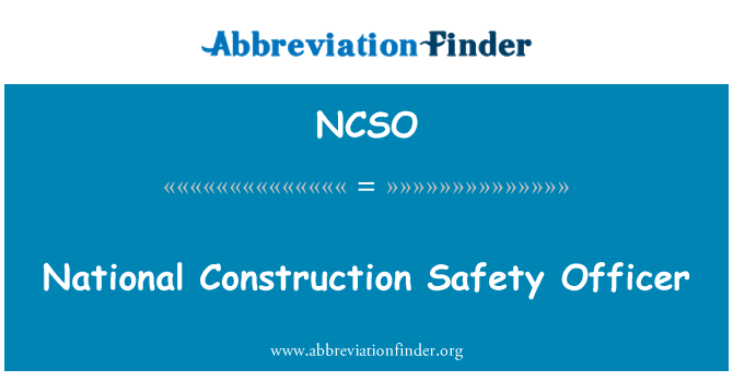 NCSO: National Construction Safety Officer