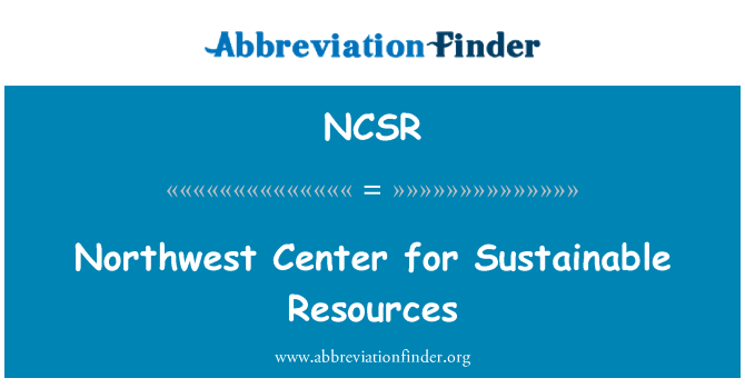 NCSR: Northwest Center for Sustainable Resources