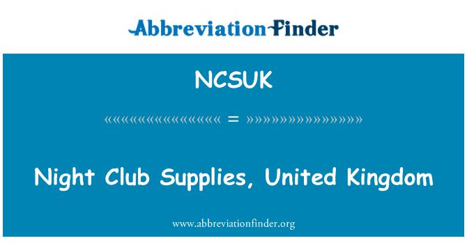 NCSUK: Night Club Supplies, United Kingdom